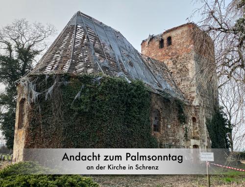 Andacht zum Palmsonntag an der Kirche in Schrenz